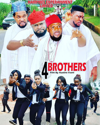 Nollywood movie the 4Brothers  produced and directed by Austin Faani