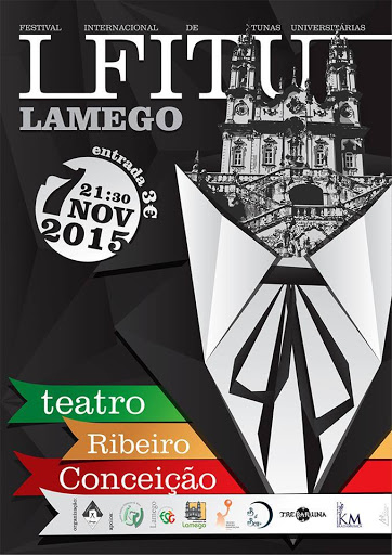 Festival Internacional de Tunas Universitárias Cidade de Lamego - 7 de Novembro de 2015
