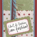 MC0342-C I Don't Do Fashion