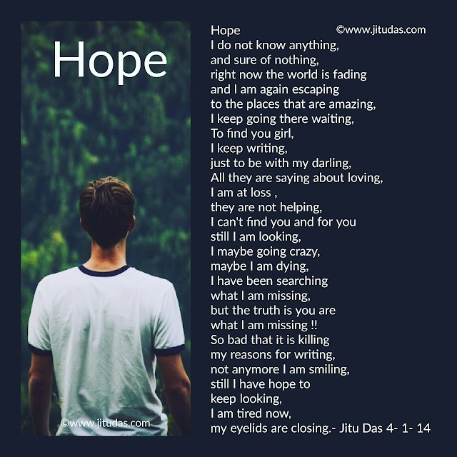 Hope ,a love poem by Jitu Das English poems