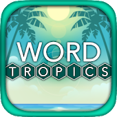 Word Tropics - Free Word Games and Puzzles
