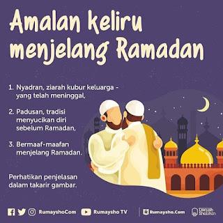 Amalan keliru menjelang Ramadhan