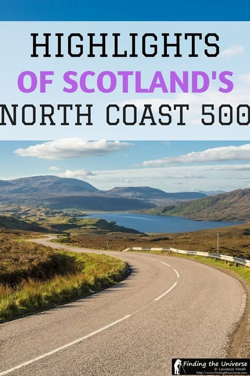 North Coast 500 - Highlights of this epic road trip including what to see, advice on where to stay, tips for making the most of your trip, and many beautiful photos from the North Coast 500 route itself!