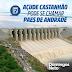 """Ceará: AÇUDE CASTANHÃO DEVERÁ SER CHAMADO DE """"PAES DE ANDRADE"""""""