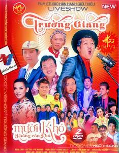 Liveshow Trường Giang: Mười Khó Không Còn Khó - Hài Tết 2014 poster