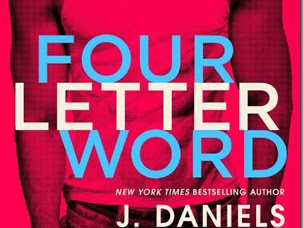 Review: Four Letter Word (Dirty Deeds #1) by J. Daniels