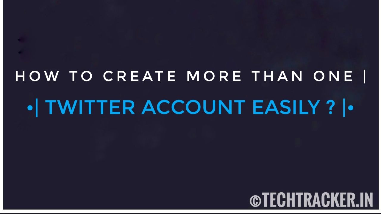 How To Create More Than One Twitter Account With One Gmail - Easily ?
