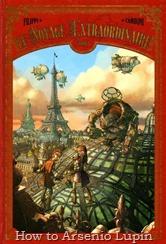 Actualización 08/11/2016: Segundo número de esta historia franco belga, El Viaje Extraordinario 2 traducido por Floyd Wayne y maquetado por Arsenio Lupín.