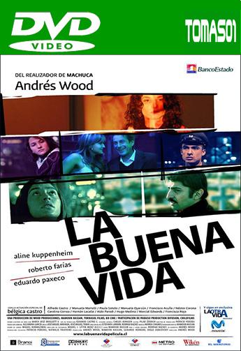 La buena vida (2008) DVDRip
