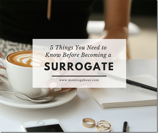 Things to Know Before Being a Surrogate