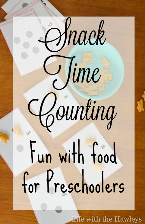 Snack Time Counting- Life with the Hawleys