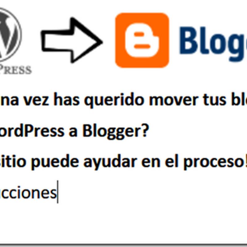 Migrar de WordPress a Blogger