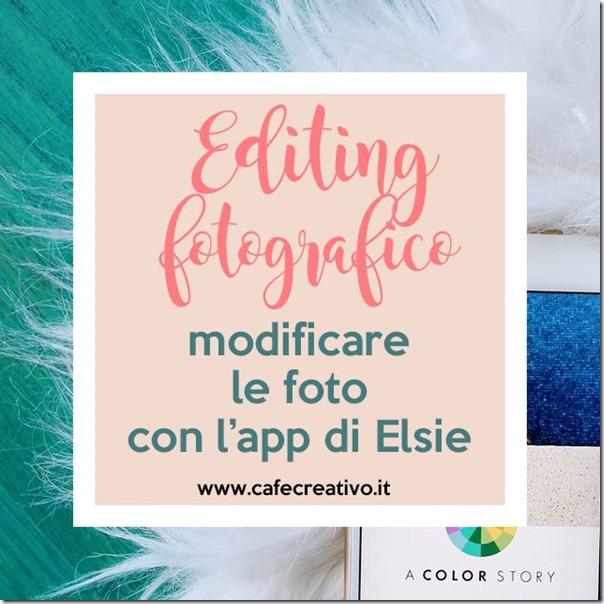 Editing fotografico - Modificare le foto con l'app di Elsie