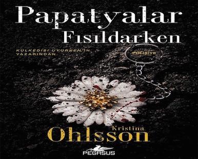 Papatyalar Fısıldarken – Kristina Ohlsson Pdf