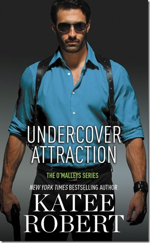 Review: ​Undercover Attraction (The O'Malleys #5) by Katee Robert | About That Story