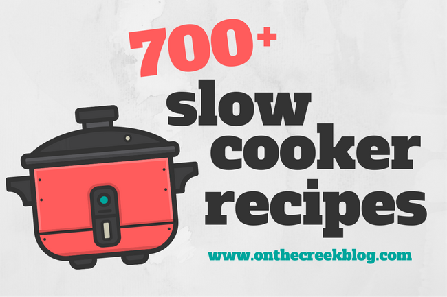 700+ Slow Cooker Recipes