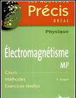 Livres Précis de Physique Électromagnétique MP - MPSI PDF