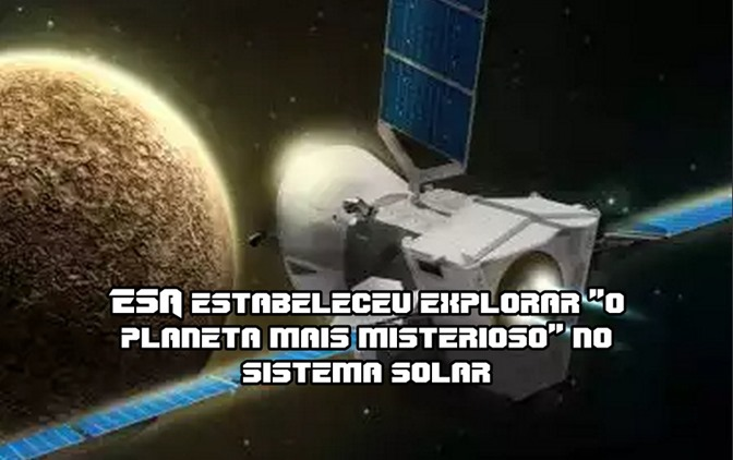 ESA estabeleceu para  o planeta mais misterioso no sistema solar
