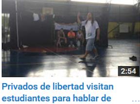 Privados de libertad visitan estudiantes para hablar
