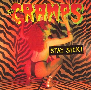 The Cramps - Stay Sick