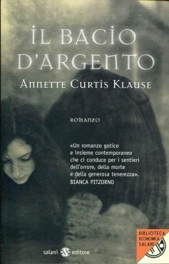 Il Bacio d'Argento (Annette Curtis Klause)