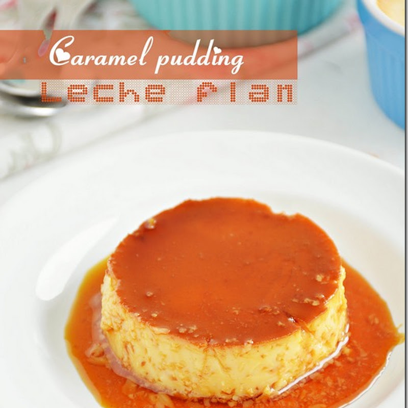 Leche flan / Caramel pudding / Caramel custard (with video)