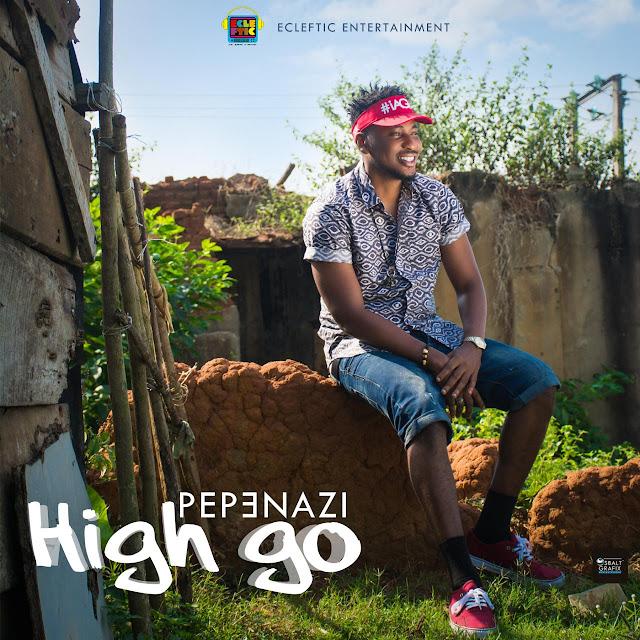 Pepenazi–High Go Mp3 Download