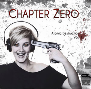 Chapter Zero - Atomic Destruction Vol.1