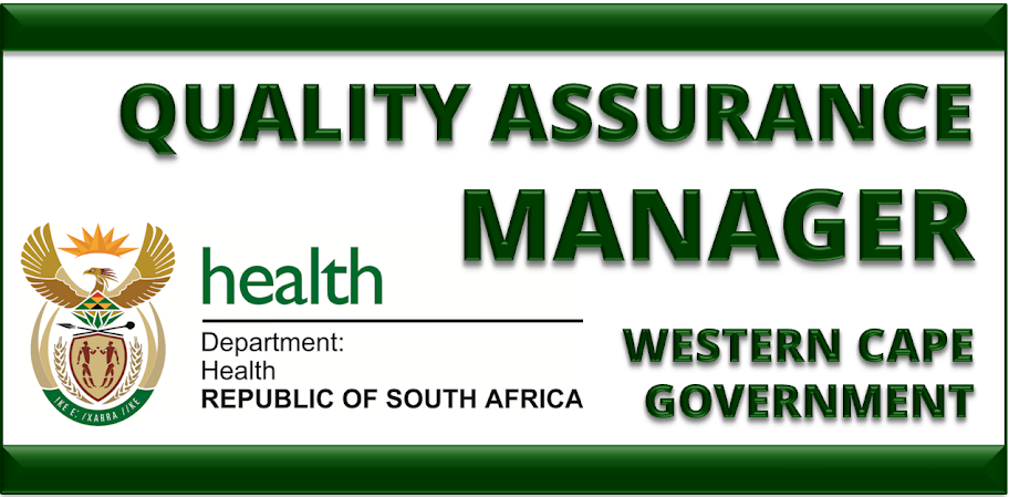 QUALITY ASSURANCE MANAGER  WESTERN CAPE GOVERNMENT