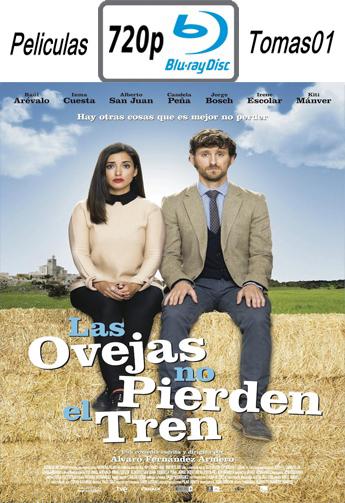 Las Ovejas no Pierden el Tren (2015) BDRip m720p