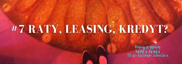 raty, leasing, kredyt