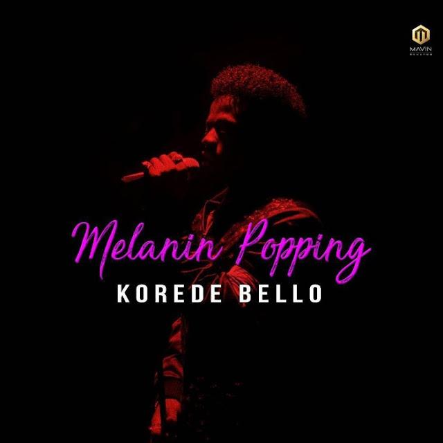 Korede Bello Melanin Popping Lyrics
