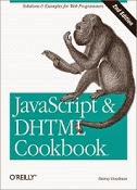 JavaScript & DHTML Cookbook, 2nd Edition