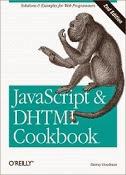 JavaScript & DHTML Cookbook, 2nd Edition