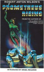 Cover of Robert Anton Wilson's Book Prometheus Rising