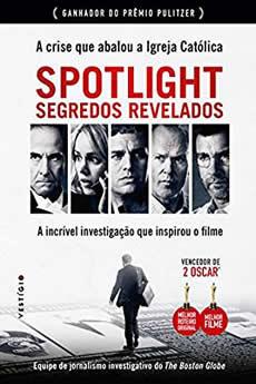 Baixar Spotlight – Segredos Revelados
