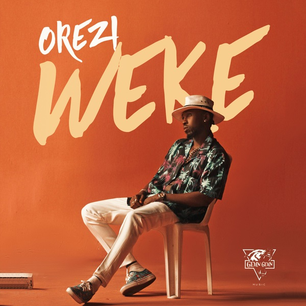 [Music] Orezi - Weke | @iamOrezi