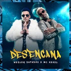 Capa Desencana – Wesley Safadão e MC Kekel Mp3 Grátis