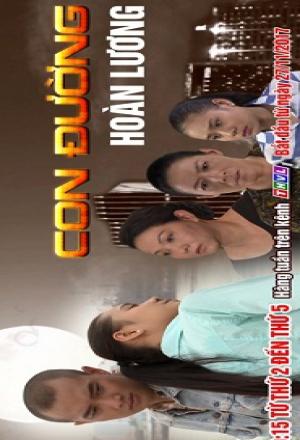 Con Đường Hoàn Lương ( Phim Việt Nam ) 2017 - Phim Việt Nam