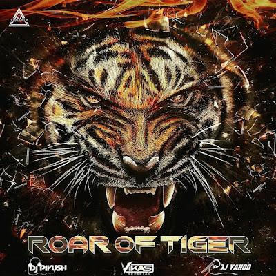 ROAD OF TIGER (2021 MIX) - DJ PIYUSH X DJ VIKS JAIN X DJ YAHOO RAIPUR