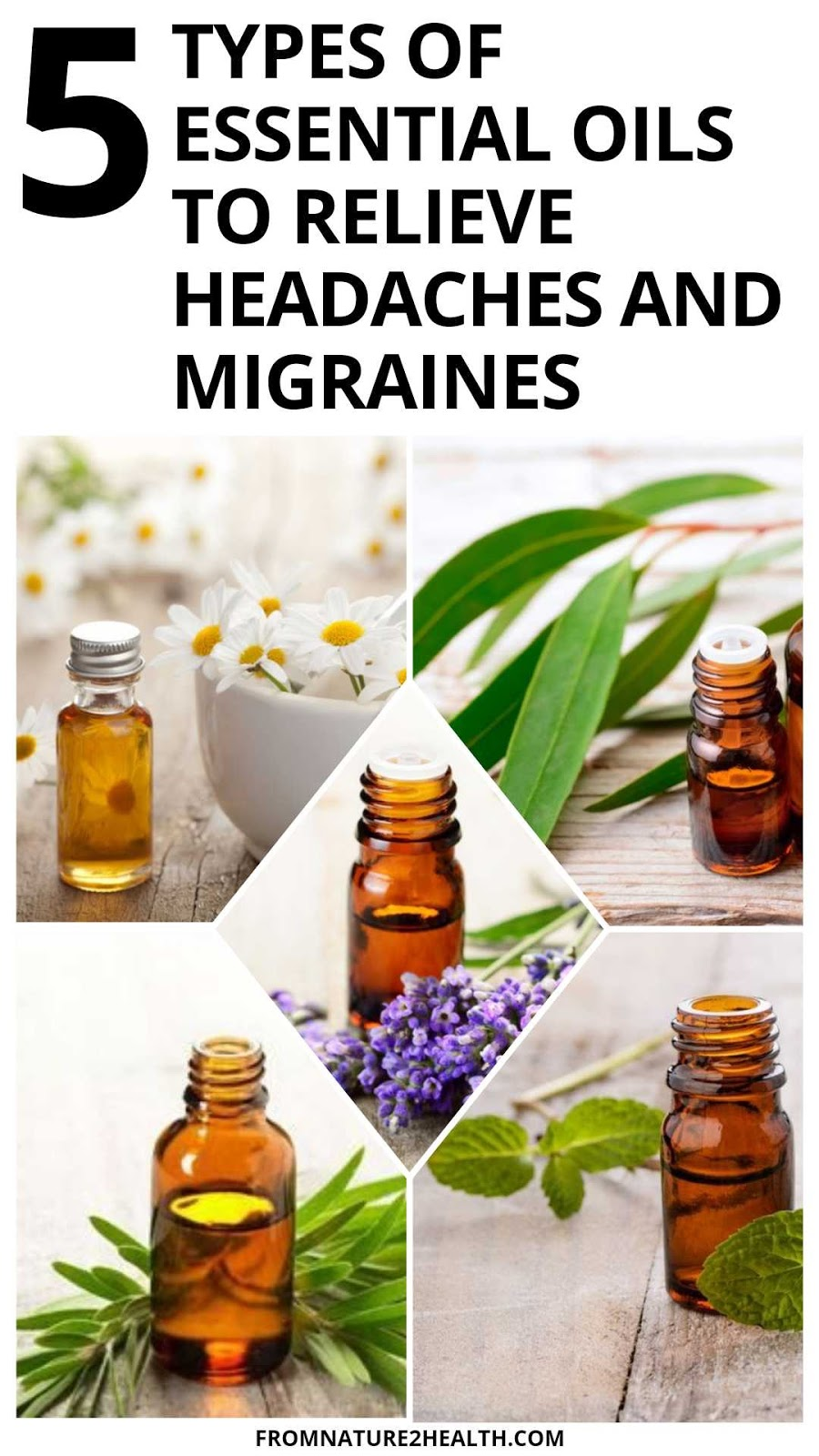 5 Types of Essential Oils to Relieve Headaches and Migraines