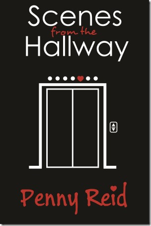 New Release: Scenes from the Hallway by Penny Reid | About That Story