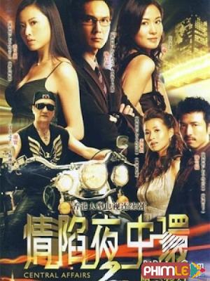 Phim Tình Đêm Kinh Hoàng 2 - Central Affairs 2 (2006)