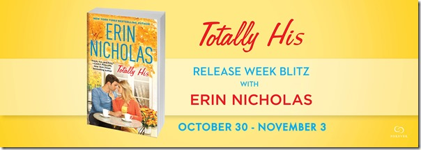 Totally His by Erin Nicholas release week blitz