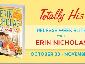 5 Things You Didn't Know about Totally His by Erin Nicholas + Teaser, Excerpt, and Giveaway