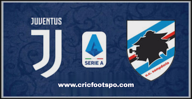 Serie A : Juventus Vs Sampdoria Match Preview, Line Up, Match Info