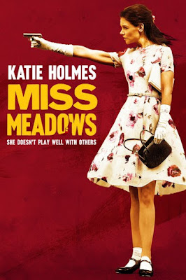 Miss Meadows (2014) BluRay 720p HD Watch Online, Download Full Movie For Free