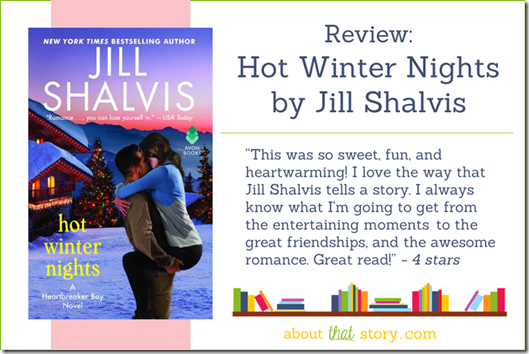 Review: Hot Winter Nights by Jill Shalvis | About That Story