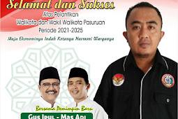 MAHALLY Mengucapkan Selamat Dan Sukses Atas Dilantiknya H Syaifullah Yusuf & Adi Wibowo Sebagai Walikota Dan Wakil Walikota Pasuruan