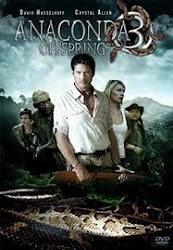 Anaconda 3: The Offspring - Mãng xà nam mỹ 3